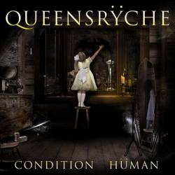 Queensrÿche : Condition Hüman